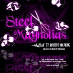 Autumn 2014 – Steel Magnolias